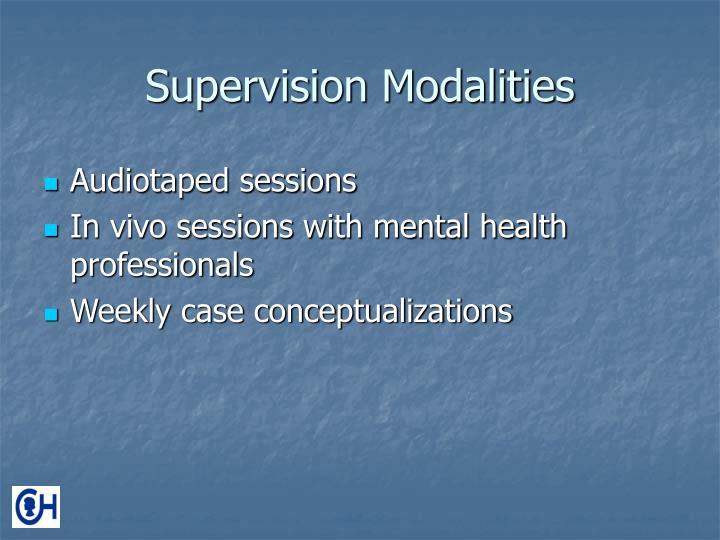 Supervision Modalities