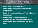 ciri ciri informasi