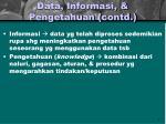data informasi pengetahuan contd