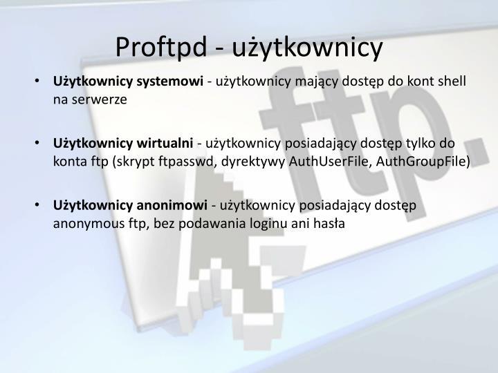 Proftpd - użytkownicy
