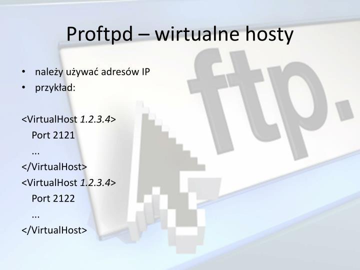 Proftpd – wirtualne hosty
