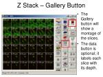 z stack gallery button