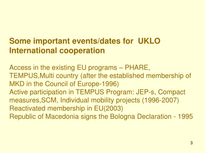 Some important events/dates for  UKLO International cooperation