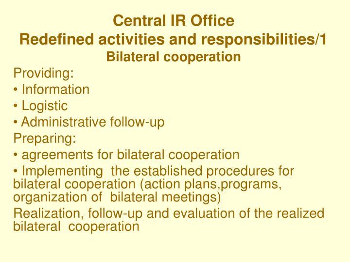 Central IR Office