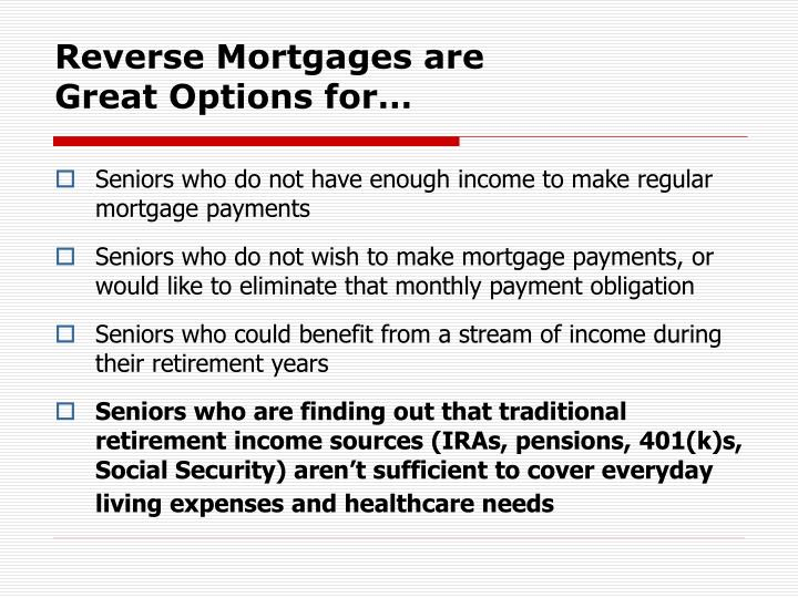 Reverse Mortgages are