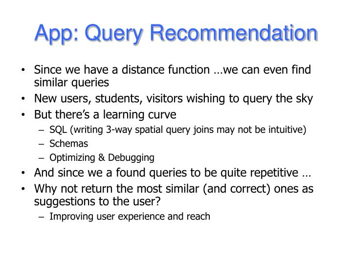 App: Query Recommendation