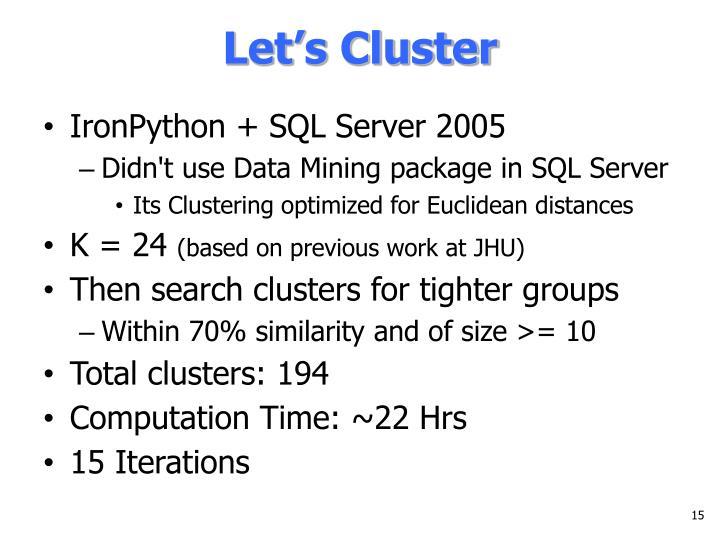Let's Cluster