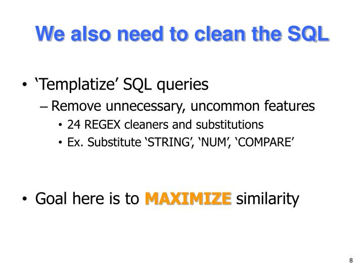 We also need to clean the SQL