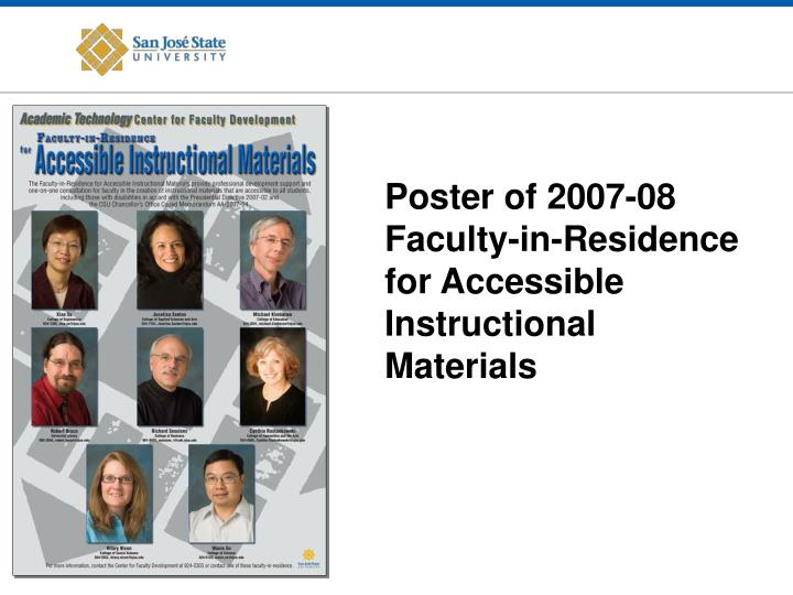Poster of 2007-08 Faculty-in-Residence for Accessible Instructional Materials