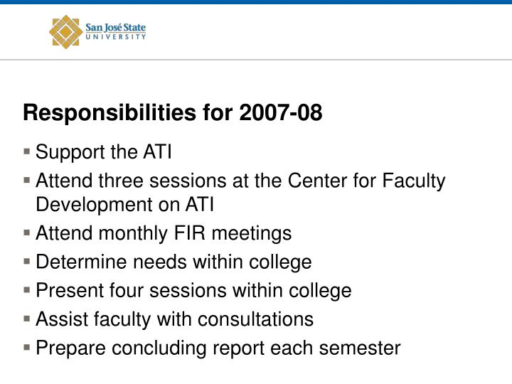 Responsibilities for 2007-08