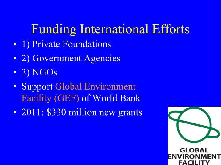 Funding International Efforts
