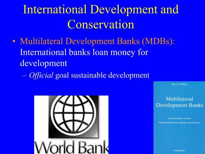 International Development and Conservation