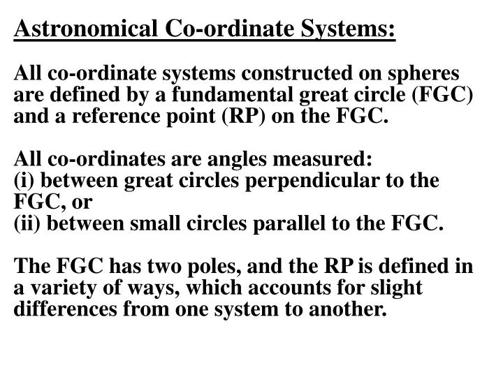 Astronomical Co-ordinate Systems: