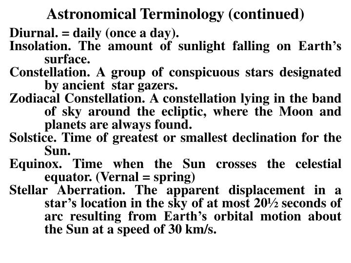 Astronomical Terminology (continued)