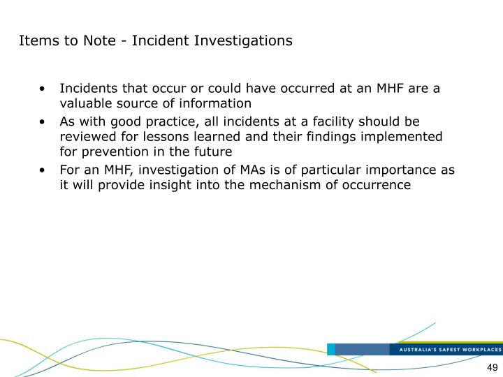 Items to Note - Incident Investigations
