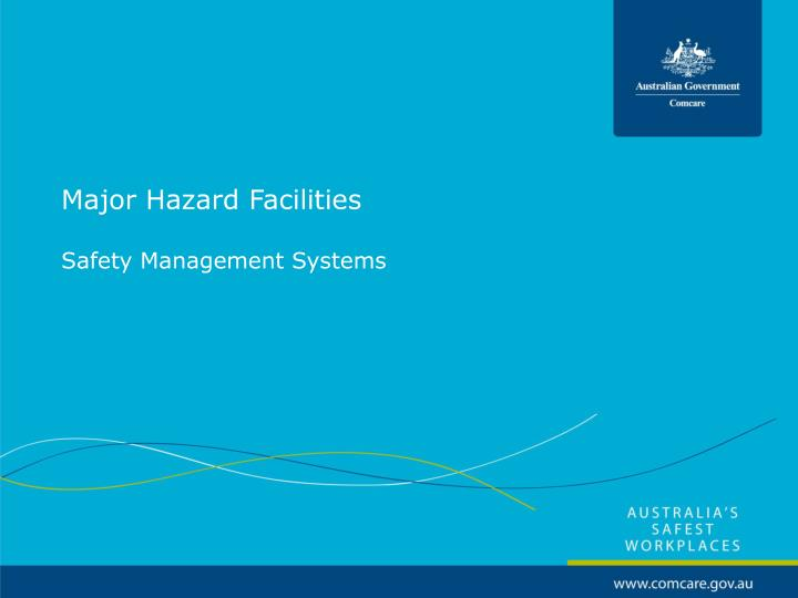 Major Hazard Facilities