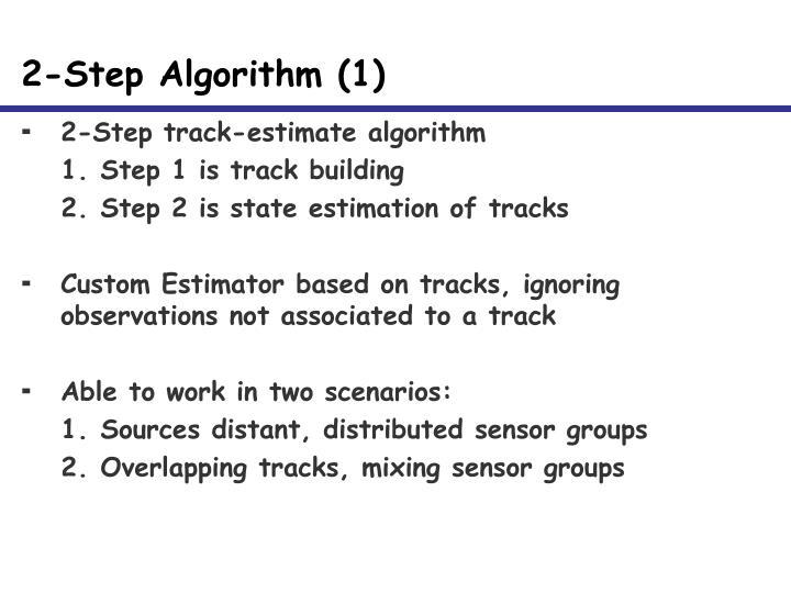 2-Step Algorithm (1)