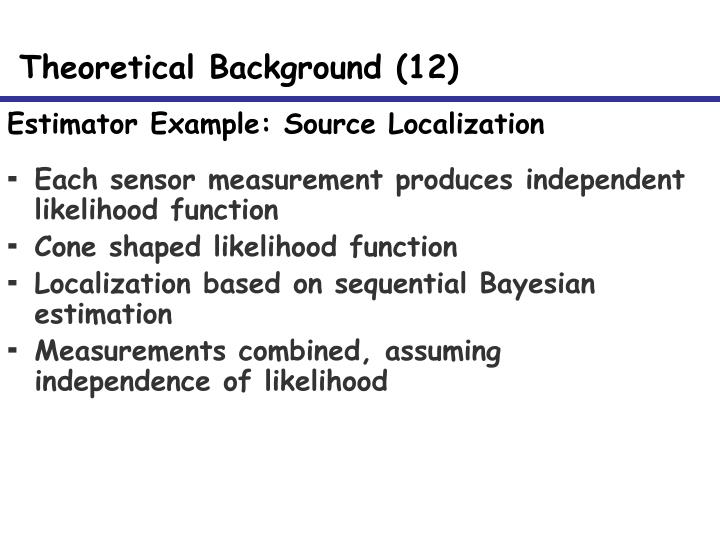 Estimator Example: Source Localization