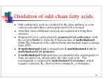 oxidation of odd chain fatty acids