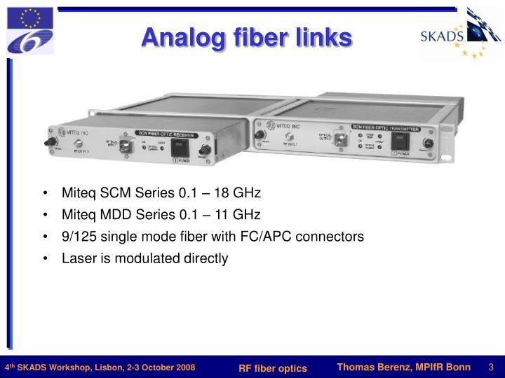 Analog fiber links