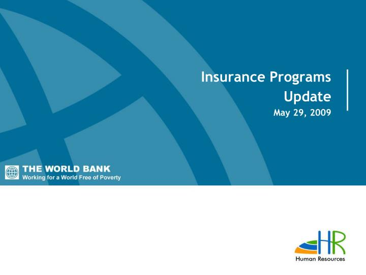 Insurance programs update may 29 2009
