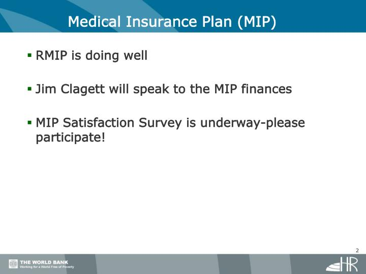 Medical Insurance Plan (MIP)