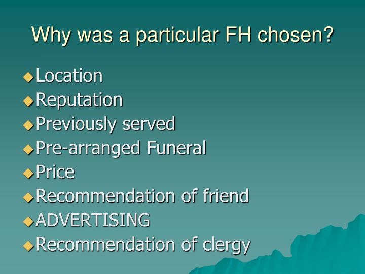 Why was a particular FH chosen?