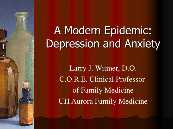 A modern epidemic depression and anxiety