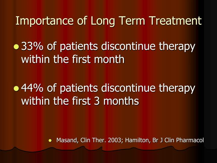 Importance of Long Term Treatment