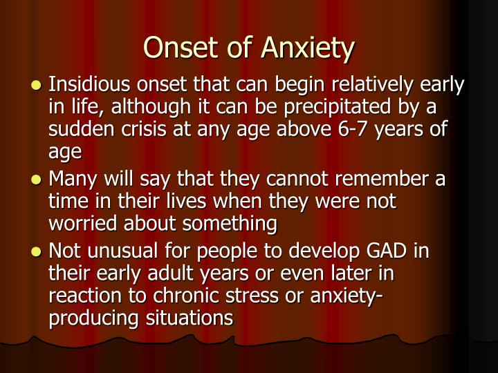 Onset of Anxiety