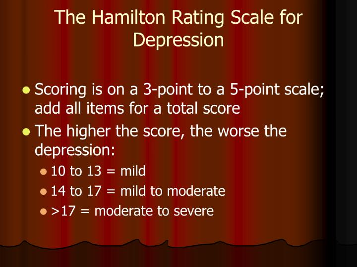 The Hamilton Rating Scale for