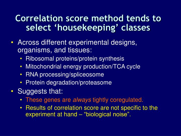 Correlation score method tends to select 'housekeeping' classes
