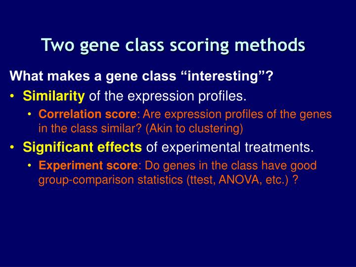Two gene class scoring methods