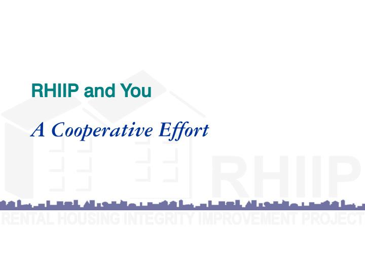 RHIIP and You