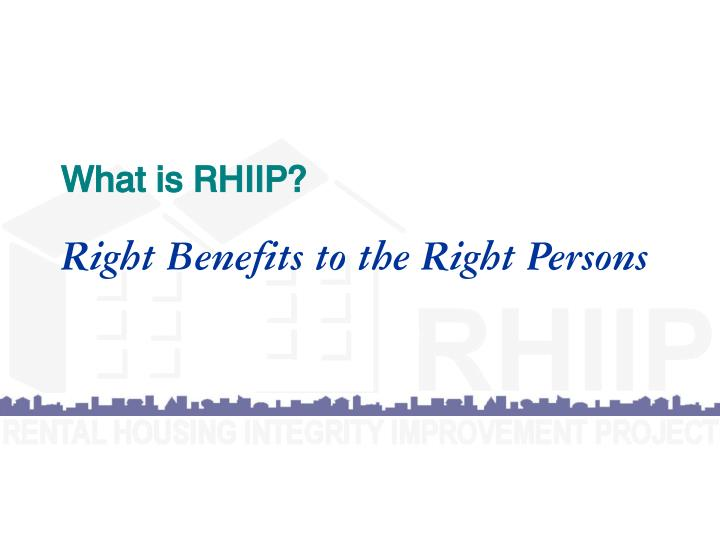 What is RHIIP?