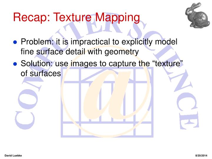 Recap: Texture Mapping