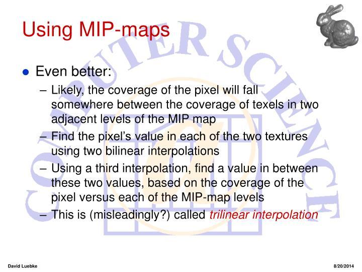 Using MIP-maps