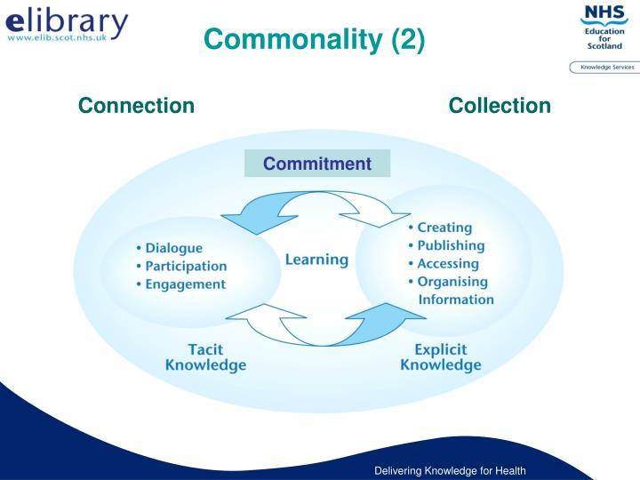 Commonality (2)