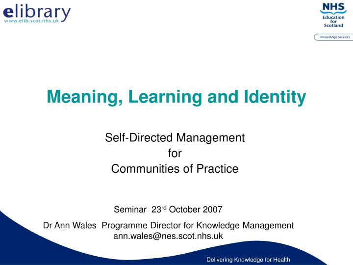 meaning learning and identity