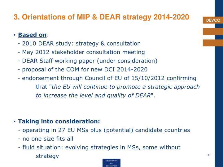 3. Orientations of MIP & DEAR strategy 2014-2020