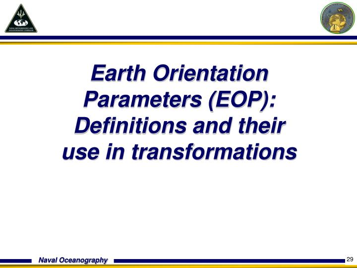 Earth Orientation Parameters (EOP