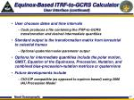 equinox based itrf to gcrs calculator user interface continued