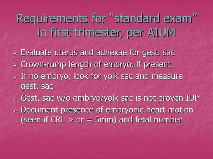 "Requirements for ""standard exam"""