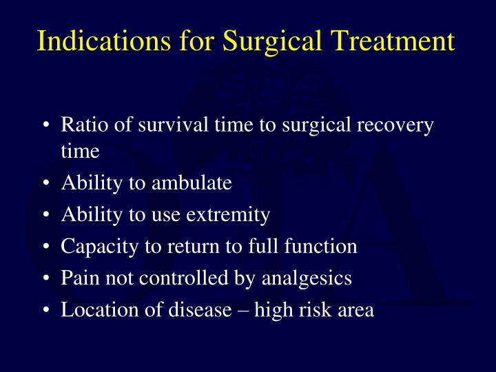 Indications for Surgical Treatment