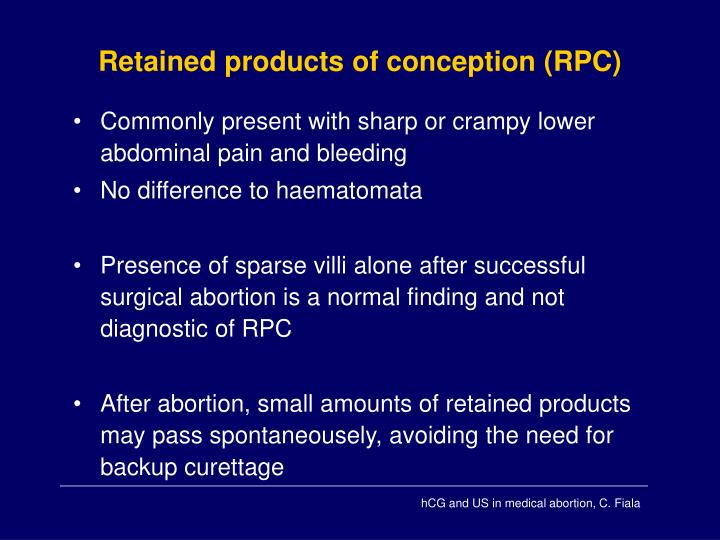 Retained products of conception (RPC)