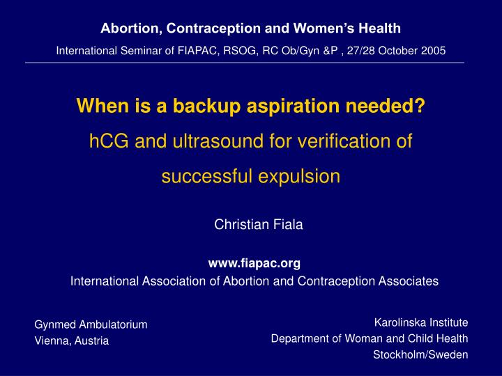 Abortion, Contraception and Women's Health
