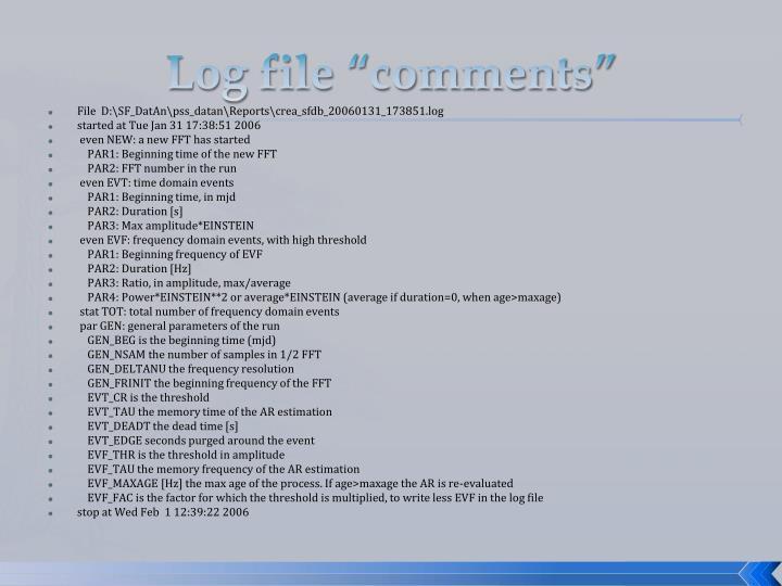 "Log file ""comments"""