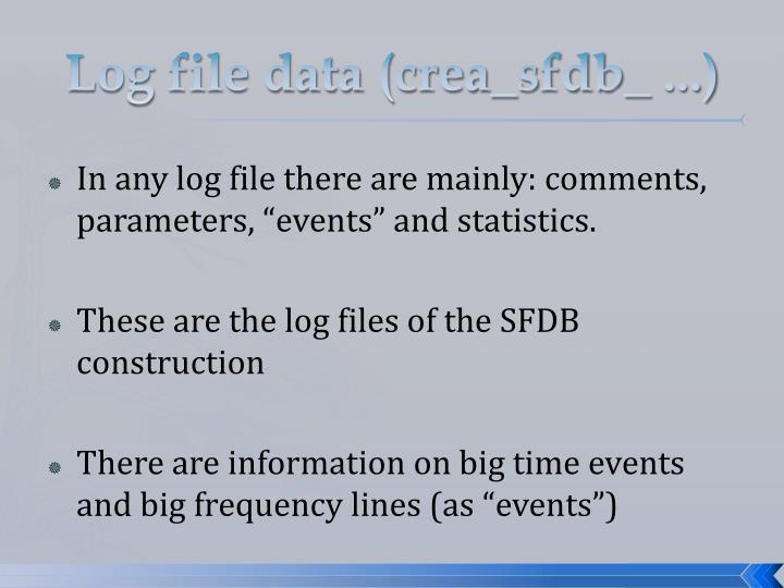 Log file data (crea_sfdb_