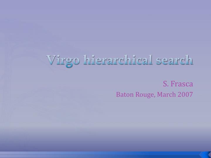Virgo hierarchical search
