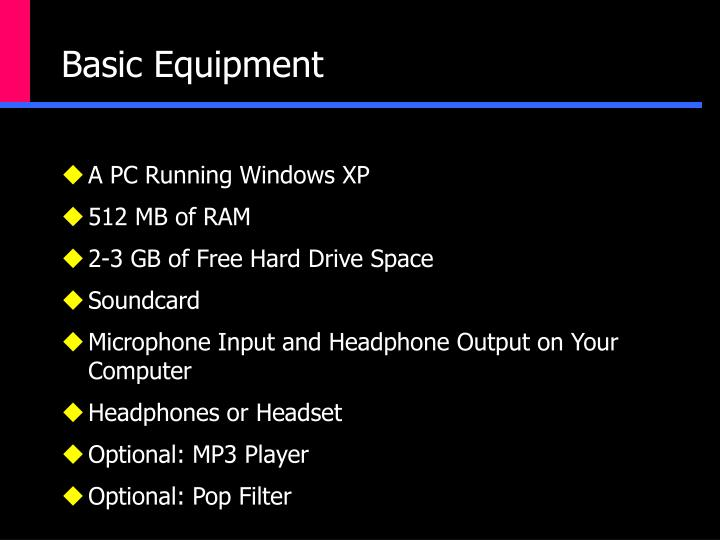 Basic Equipment
